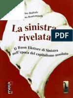 Marino Badiale - Massimo Bontempelli, La sinistra rivelata. Il Buon Elettore di Sinistra nell'epoca del capitalismo assoluto
