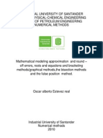 Mathematical modeling approximation  and round –off errors, roots and equations and bracketing methods(graphical methods,the bisection methods   and the false position  method.