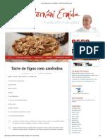 Tarte de Figos Com Amêndoa - Chef Hernâni Ermida