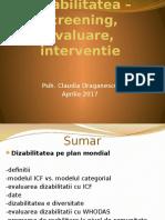 Dizabilitate - screening, evaluare, interventie (1).pptx