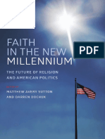 Matthew Avery Sutton, Darren Dochuk Eds. Faith in the New Millennium the Future of Religion and American Politics