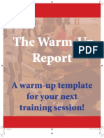 The Warm-Up Report