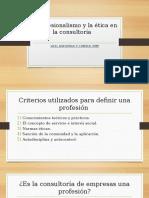 Cap.6 El Profesionalismo y La Ética en La Consultoría