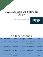 Laporan Jaga 21 Februari 2017