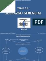 Tema 5.3 Liderazgo Gerencial (Parte I).pdf