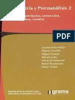 Psiquiatría y psicoanálisis 2. Perversos, psicópatas, antisociales, caracterópatas, canallas [Jacques-Alain Miller et al.]