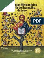 Discípulos Missionários - João - Mês Da Bíblia 2015