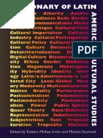 Dictionary of Latin American Cultural Studies - Ed Robert McKee Irwin & Mónica Szurmuk