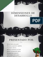dimensionesdedesarrollo-120614134247-phpapp01