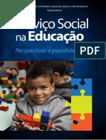 Serviço Social Na Educação - Perspectivas e Possibilidades