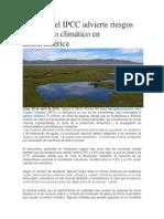 Informe Del IPCC Advierte Riesgos Del Cambio Climático en Latinoamérica12