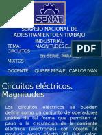 magnitudes eléctricas, circuitos en serie, paralelo y mixtos