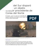 Corea Del Sur Disparó Contra Un Objeto Volador Procedente de Corea Del Norte