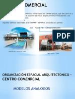 ORGANIZACIÓN ESPACIAL ARQUITECTONICO – CENTRO COMENRCIAL.pptx