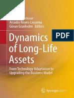 Dynamics of Long-Life Assets