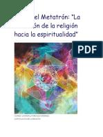Arcángel Metatrón La Evolucion de La Religion Hacia La Espiritualidad
