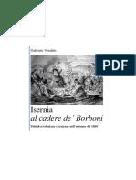 Gabriele Venditti. Isernia Al Cadere de Borboni. Fatti Di Rivoluzione e Reazione Nell Autunno Del 1860