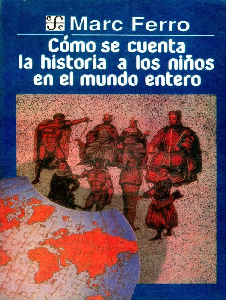 Cuenta Niños Del A Marc Mundo Los docx Ferro Como Se Historia La TclFKJ1