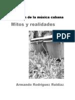 El Origen de La Musica Cubana. Mitos y r