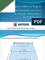 Abordagem Sobre as Regras de Futebol 2016 20171