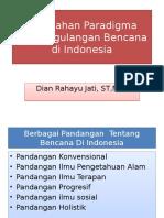 Perubahan Paradigma Penanggulangan Bencana Di Indonesia