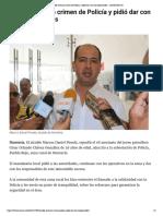 24-05-2017 Alcalde rechazó crimen de Policía y pidió dar con los responsables - LARAZON.CO