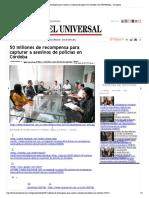 24-05-2017 50 millones de recompensa para capturar... en Córdoba | EL UNIVERSAL - Cartagena