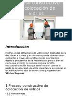 Proceso Constructivo de cristales