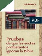 Butera, Luis - Pruebas de Que Las Sectas Ignoran La Biblia