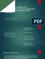 Fragmentacion Urbana y La Segmentacion Social en Cochabamba - Evelyn Gonzales