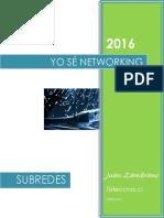 Yo SÉ Networking Subredes