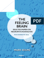 (the Psychoanalytic Ideas Series) Mark Solms, James Rose-The Feeling Brain_ Selected Papers on Neuropsychoanalysis-Karnac Books (2015)