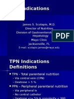 Indications for PPN and TPN