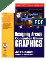 Designing-Arcade-Computer-Game-Graphics-by-Ari-Feldman.pdf
