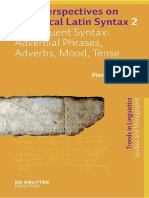New Perspectives on Historical Latin Syntax - Volume 2 Constituent Syntax Adverbial Phrases, Adverbs, Mood, Tense.