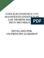 Concilio Gnostico 1976 Manifiesto Gnostico de Los Tiempos Del Fin Develado Por VM Príncipe Gurdjieff