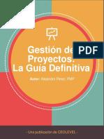 Gestión de Proyectos La Guía Definitiva v1