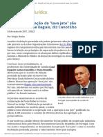 ConJur - Delações Da _lava Jato_ São Ostensivamente Ilegais, Diz Canotilho
