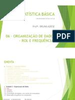 06 Organização de Dados - Rol e Frequência