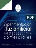 Experimentación con la luz artificial en espacios comerciales