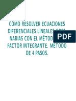 CÓMORESOLVERECUACIONES DIFERENCIALESLINEALESORDINARIASCONELMÉTODODEL FACTORINTEGRANTE.pdf
