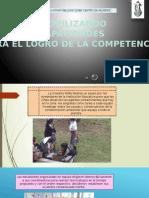 Movilización de Capacidades Para El Logro de Las Competencias
