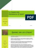 La traducción, una realidad Q'eqchi'. Juan Tzoc.
