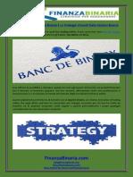 I Migliori Broker Opzioni Binarie E Le Strategie Vincenti Delle Opzioni Binarie