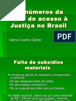 Os números da crise do acesso à Justiça