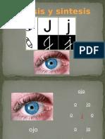 Analisis y Sintesis Letra j