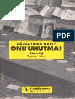Yıldırım Türker - Gözaltında Kayıp Onu Unutma