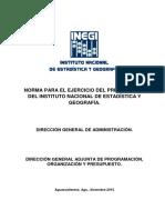 Norma Para El Ejercicio Del Presupuesto Del INEGI81215Entrará en Vigor a Partir Del Primer Día Hábil Del Ejercicio 2016