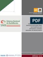 Normas Generales de Servicios Escolares Para Los Planteles Que Integran El SNB DGAIR21 Abril 2010