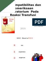 KP 2.2.6.4 Crossmatch dan Pemeriksaan Laboratorium (Pendok Unand 2014's conflicted copy 2015-11-25).ppt